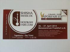 Die internationale Shisha Messe findet am 26. bis 27. April 2014 auf dem Frankfurter Messegelände statt. Sie ist die weltweit erste Fachmesse für Tabak, Wasserpfeifen und Wasserpfeifenbedarf. Tickets können entweder direkt an der Tageskasse am M