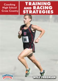 Coaching High School Cross Country: Training and Racing Strategies - Gill Athletics