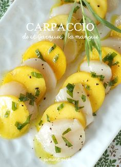 Carpaccio de st-jacques à la mangue - Scallops and mango carpaccio.