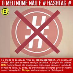 Meu nome não é Hashtag