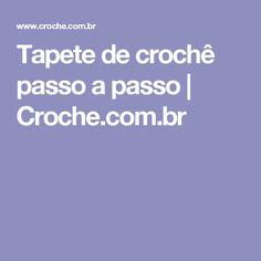 Tapete de crochê passo a passo   Croche.com.br