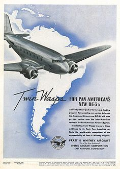 Pratt & Whitney Engines marketing for Pan American's new Vintage Airline, Vintage Travel Posters, Vintage Ads, Travel Ads, Air Travel, Douglas Aircraft, Tourism Poster, Swiss Design, Commercial Aircraft