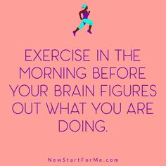 Funny Workout Quotes for Women   NewStart Nutrition