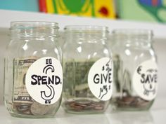 "Great way to encourage kids to think about money - a ""Spend"" ""Give"" and ""Save"" Jar!"