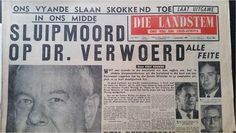 Verwoerd Assasination 3 Rare Newspapers / Die Landstem /Funeral in the Africana category was listed for on 9 Nov at by JQduPreez in Pretoria / Tshwane Funeral, South Africa, Sayings, Image, Lyrics, Word Of Wisdom, Quotes