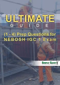 37 best nebosh exam prep images on pinterest office safety ultimate guides 1 4 prep questions for nebosh igc 1 exam http fandeluxe Images