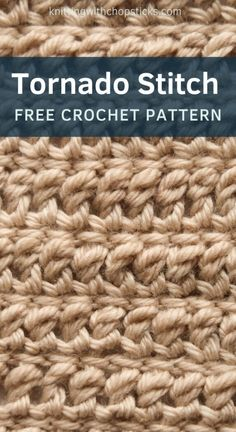 The thick rich texture of the Tornado crochet stitch has me dreaming of cozying up by the fireplace. Both sides of this stitch look a little different, but they're equally pretty, which makes it a fun choice for a big blanket or oversized winter cardigan. The possibilities are endless for this beginner-friendly crochet stitch pattern. #crochetstitch #stitchpattern #crochetstitchpattern #blanketstitch Different Crochet Stitches, Crochet Stitches For Blankets, Crochet Stitches For Beginners, Crochet Stitches Patterns, Crochet Patterns Amigurumi, Stitch Patterns, Crochet Tutorials, Shawl Patterns, Crochet Blankets