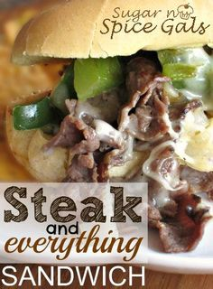 Steak and Everything Sandwich from sugar-n-spicegals.com. No need to spend an arm and a leg at some fancy sub shop when you can make this at home #sub #philly #steak #sandwich