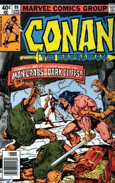 Conan the Barbarian #99 - Man-Crabs of the Dark Cliff! (Issue)