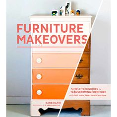 FURNITURE MAKEOVERS by BARB BLAIR from Dry Goods