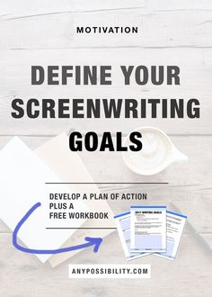 Grab a free worksheet to plan out your screenwriting goals for the year!