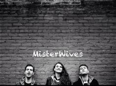 Misterwives - I'm OBSESSED with this group right now!!!