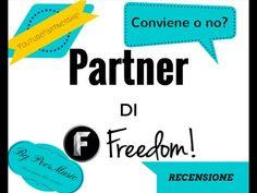 Freedom - Youtube Partnership Review