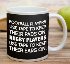 """""""Football Players Use Tape To Keep Their Pads On Rugby Players Use Tape To Keep Their Ears On""""    High quality 11 oz ceramic mugs, microwave and dishwasher safe.   Delivery.  All mugs are custom printed within 2-3 working days and delivered within 3-5 working days.  Express delivery costs $4.95 for the first item or if buying 2 or more items delivery is FREE!"""