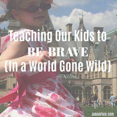 Teach Kids to be Brave