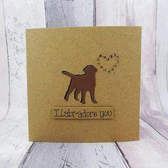 Chocolate Labrador Card I Labr-adore you card Labrador Labrador Silhouette, Animal Silhouette, Happy Birthday Name, Birthday Cards, Happy Anniversary, Anniversary Cards, Pun Card, Romantic Cards, Adore You