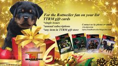 TTRM gift cards...the perfect gift for the Rottweiler fan on your list.