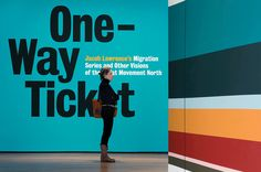 One-Way Ticket: Jacob Lawrence's Migration Series and Other Visions... - The Department of Advertising and Graphic Design