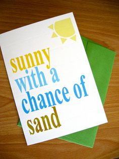 Sunny With A Chance Of Sand - Military Greeting Card