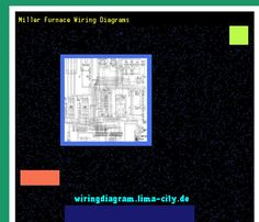 Miller furnace wiring diagrams. Wiring Diagram 1753. - Amazing Wiring Diagram Collection