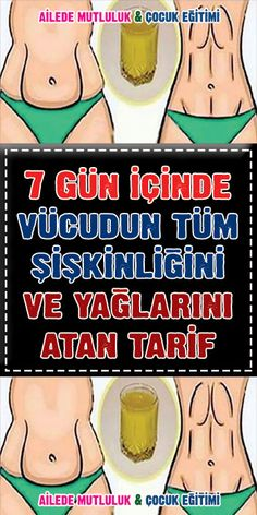 7 days in which all the puffiness and fats that describe the body tarif Body Zayıflatan Bitkiler - Şifalı Kür Tarifleri - Mücize Kür Tarifi Home Health Care, Health Tips, Medical Assistant Certification, Nursing Programs, Natural Medicine, Diet And Nutrition, Burn Calories, Herbal Remedies, How To Lose Weight Fast