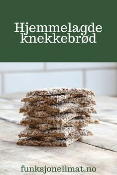Hjemmelagde knekkebrød - Funksjonell Mat | Knekkebrød oppskrift | Inspirasjon til mat | Sunn mat | Sunn snacks | Knekkebrød diett | Godt brød Cereal, Food And Drink, Snacks, Baking, Breakfast, Morning Coffee, Appetizers, Bakken, Bread