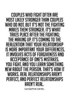 True words right there👍 there is no perfect relationship! Good Life Quotes, Cute Quotes, Great Quotes, Quotes To Live By, Funny Quotes, Qoutes, Funny Couple Quotes, Daily Quotes, Anniversary Quotes