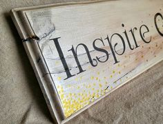 Inspire Greatness Sign, Inspirational Signs, Handpainted Lettering, Black White and Gold Shimmering Sign, Handmade, Elegant Rustic Sign by NCArtistry on Etsy