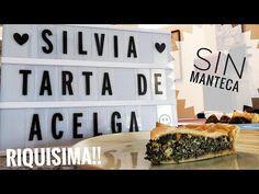 TARTA DE ACELGA | SIN MANTECA | BAJAS CALORIAS | RE FÁCIL !! y DELICIOSA! - YouTube Videos, Youtube, Buttermilk Pie, Spinach, Food Cakes, Youtubers, Youtube Movies