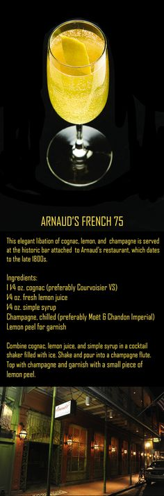 RECIPE: Arnaud's French 75 (Cognac, Champagne, Lemon Cocktail) .  Arnaud's, Classic Creole Cuisine in the Heart of the French Quarter.