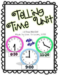 Telling Time Math Unit - Freebie!