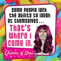 Here at your service... For FREE #HahaHa #QueensOfSass