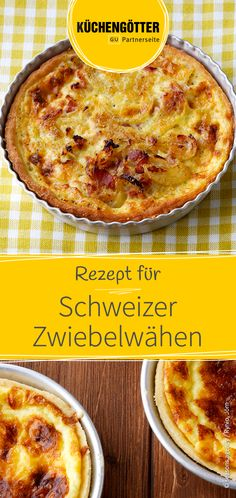 Einfaches Rezept für selbst gemachte Schweizer Zwiebelwähen. So einfach machst du den Klassiker aus der Schweiz selbst. Quiches, Food And Drink, Pizza, Lunch, Dinner, Cooking, Breakfast, Kitchen, Recipes