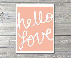 Hello Love Typography Digital Print -Peach - Pastel Art Home Decor - Poster