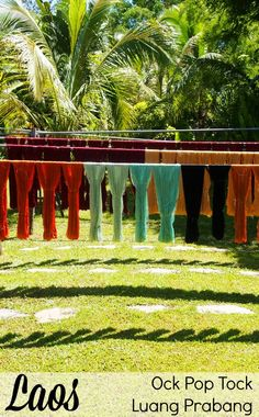 Silks drying at Ock Pop Tock ethical craft centre. One of many great reasons to visit Luang Prabang, Laos.