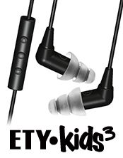 Etymotic ETY•Kids™ Safe-Listening Earphones for Kids - high-performance noise-isolating earphones and headset + earphones.