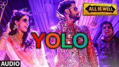 YOLO Full AUDIO Song | ShreeRaamachaandra | All Is Well | T-Series