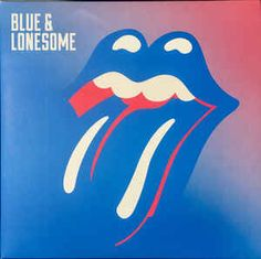 Blue & Lonesome -- The Rolling Stones