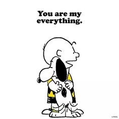 'You are my Everything.' Charlie Brown and Snoopy. Peanuts Cartoon, Peanuts Snoopy, Peanuts Comics, Snoopy Comics, Sally Brown, Snoopy Pictures, Snoopy Quotes, Peanuts Quotes, Dog Quotes