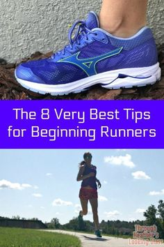 The 8 Best Tips for Beginner Runners - Thinking of starting to run and workout more? here are my best tips for running. #running #runningtips #beginnerrunning