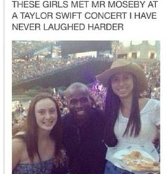 I wanna meet Mr. Moseby< AT A FREAKING TAYLOR CONCERT UM HECK YES ITS TWO IN ONE