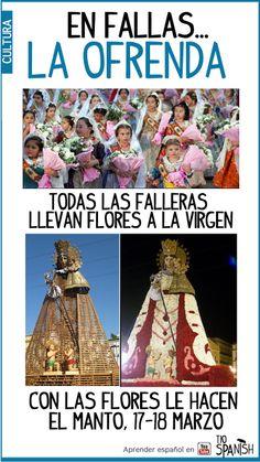 Durante las tardes de los días 17 y 18 de marzo se hace la Ofrenda, todos los falleros de Valencia le llevan flores a la virgen de los Desamparados, 'la Geperudeta'. Con todas las flores le hacen el manto a la virgen y decoran la plaza --- Fallas, fiestas de Valencia, fiestas de España
