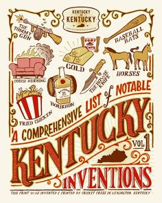 Kentucky for Kentucky: A Comprehensive List of Notable Kentucky Inventions #kentucky #bourbon #kickstarter #poster