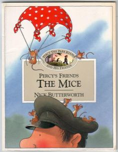 Percy's Friends the Mice (Percy's Friends Book by Nick Butterworth - HarperCollins Publishers - ISBN 10 0007119798 - ISBN 13 Percy The Park Keeper, School Terms, Friend Book, Butterworth, Nursery School, Interesting Information, Book Summaries, Children's Book Illustration, New Series