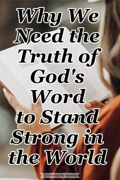 We need to know the truths of God's Word if want to stand strong against the lies of the world and live in the fullness of the Lord's blessings. #Truth #Blessings #BibleStudy Always Remember Me, Strong Faith, Bless The Lord, Stand Strong, Find Quotes, Christian Faith, Christian Living, Quiet Moments, Know The Truth
