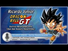 Dragon Ball GT - Abertura em Português (BR) - Sorriso Resplandecente (Fu...
