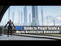 UE4: Guide to Player Scale and World/Architecture Dimensions Tutorial, basic, scale, dimensions