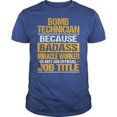 (New Tshirt Design) Awesome Tee For Bomb Technician [Teeshirt 2016] Hoodies, Funny Tee Shirts