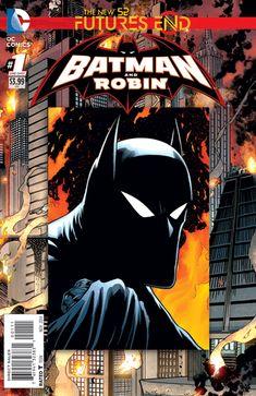 BATMAN AND ROBIN: FUTURES END #1 | DC Comics