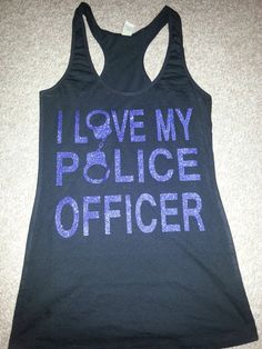 Hey, I found this really awesome Etsy listing at http://www.etsy.com/listing/158455614/police-wife-tank